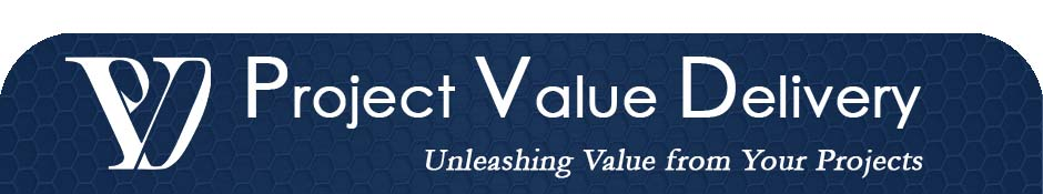 Project Value Delivery header - unleashing value from your projects